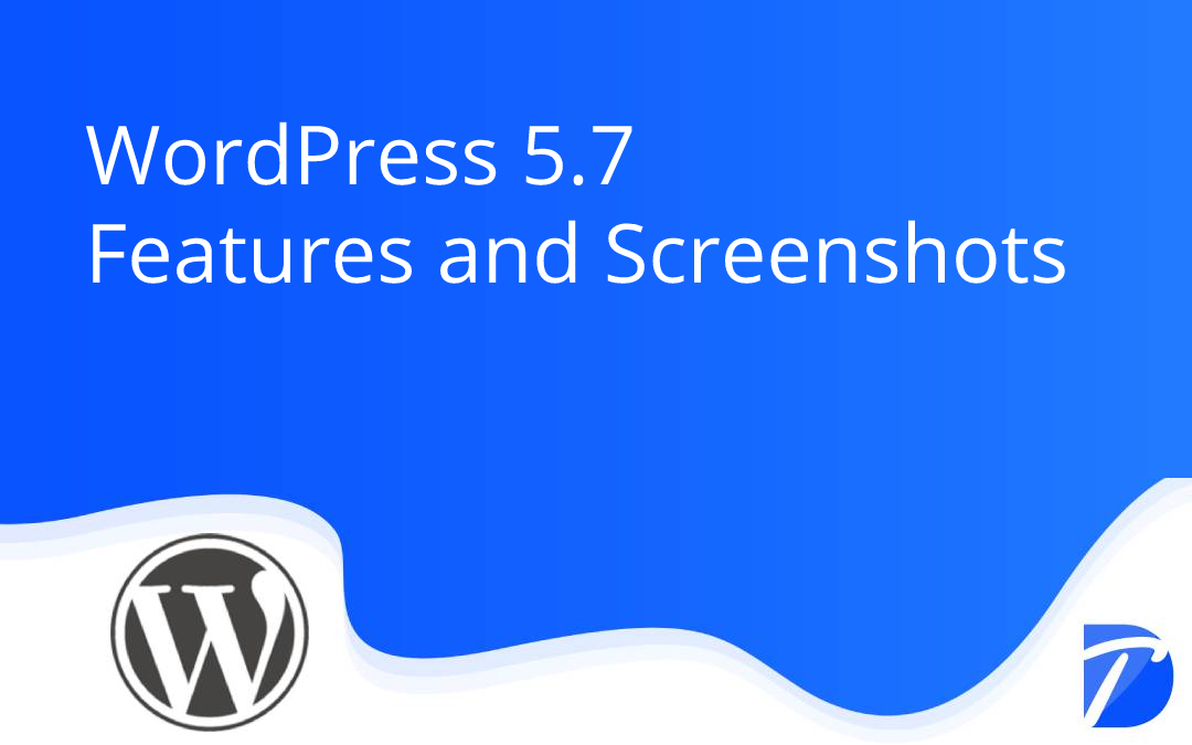 WordPress 5.7 Features and Screenshots